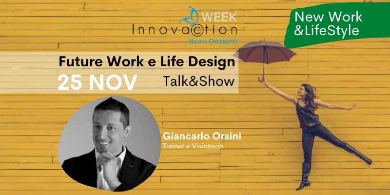 25/11 – Future Work e Life Design